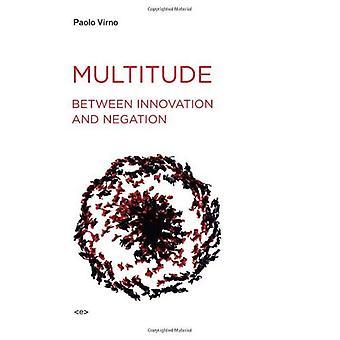 Multitude entre l'Innovation et de la négation (Agents de l'étranger)
