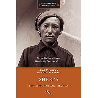 Sherpa: The Memoir of Ang Tharkay (Legends and Lore)