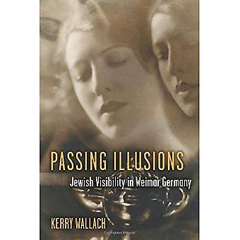 Ilusiones de pasar: Visibilidad judío en la Alemania de Weimar (Historia Social, Cultura Popular y política en Alemania)