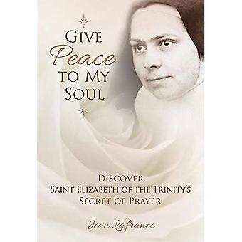 Give Peace to My Soul