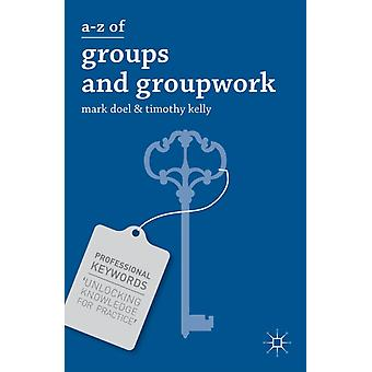 AZ of Groups and Groupwork by Doel & Mark