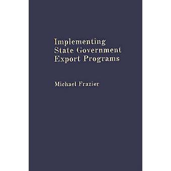 Uitvoering van de staat regering Export programma's door Frazier & Michael