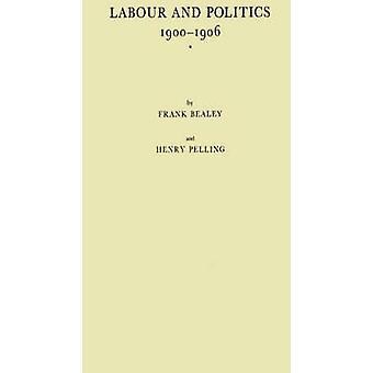العمل والسياسة 19001906 تاريخ اللجنة تمثيل العمال ببالي آند فرانك