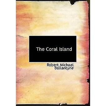 النسخة المطبوعة الكبيرة في جزيرة المرجان بالانتين & مايكل روبرت