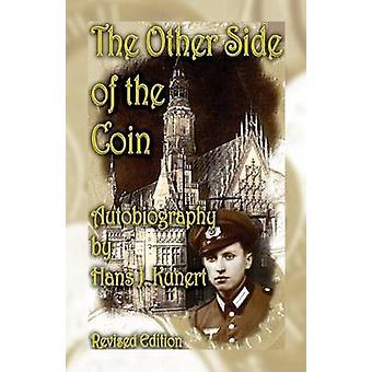 L'altro lato della medaglia. Autobiografia Revised Edition di Kunert & Hans J.