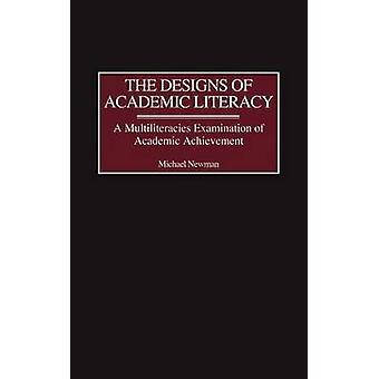 Konstruktioner av akademisk Literacy A Multiliteracies undersökning av akademiska prestationer av Newman & Michael