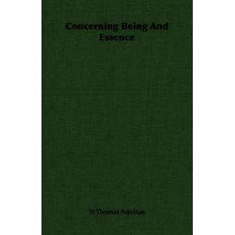 Concerning Being and Essence by Aquinas & Thomas