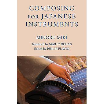 Composing for Japanese Instruments by Miki & Minoru