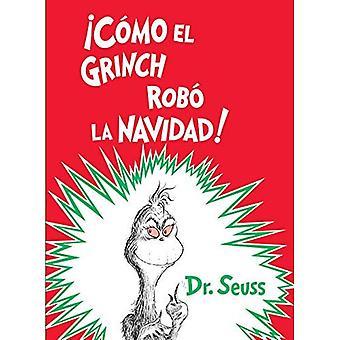 c mo El Grinchen Rob La Navidad! (Hur Grinchen stal julen spanska upplagan) (Klassiska Seuss)