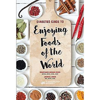 Diabetes Guide to Enjoying Foods of the World by Constance Brown-Rigg