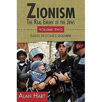 Zionism - Real Enemy of the Jews - v. 2 by Alan Hart - 9780932863669 Bo