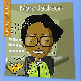 Mary Jackson by Virginia Loh-Hagan - 9781534107120 Book