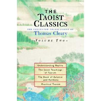 The Taoist Classics - The Collected Translations of Thomas Cleary - v.2