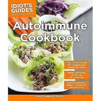 Autoimmune Cookbook by Amari Thomsen - 9781615648665 Book