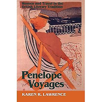 Penelope Voyages: Women and Travel in the British Literary Traditions (Reading Women Writing)