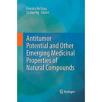 Antitumor potentiaalia ja muita uusia lääkinnällisiä ominaisuuksia luonnon yhdisteiden Fang & Evandro Fei