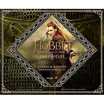 The Hobbit - The Desolation of Smaug Chronicles - Cloaks & Daggers by H