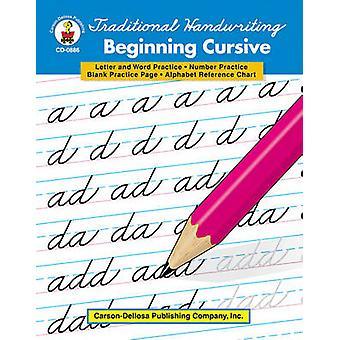 Traditional Handwriting - Beginning Cursive - Grades 1 - 3 by Carson-D