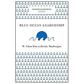 Blue Ocean Leadership (Harvard Business Review Classics) (Harvard Business Review Classics)
