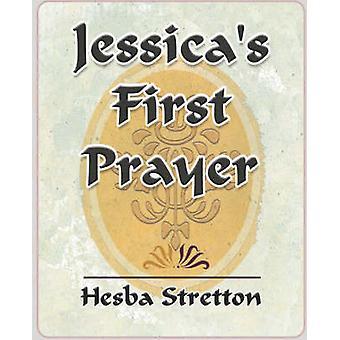 Jessicas erstes Gebet von Hesba Stretton & Stretton
