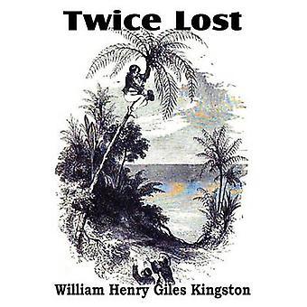 Twee keer verloren door Kingston & William Henry Giles