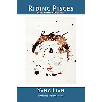 Riding Pisces by Yang Lian & Lian