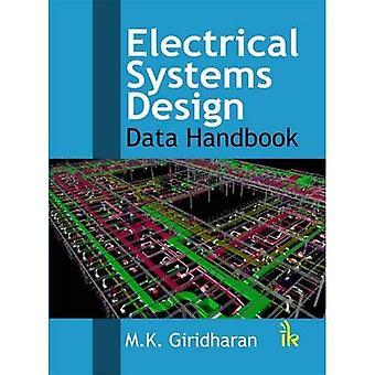 Electrical Systems Design: Data Handbook