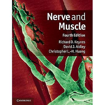 Nerve and Muscle de Richard D Keynes
