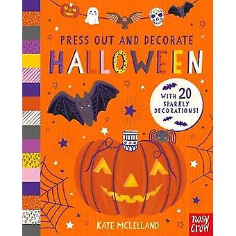 Press Out and Decorate Halloween by Kate Mclelland