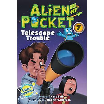Alien in My Pocket 7 Telescope Troubles av Nate Ball & Illustrated av Macky Pamintuan