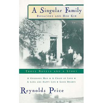 A Singular Family Rosacoke and Her Kin by Price & Reynolds