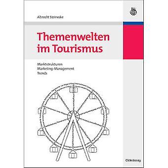 Themenwelten Im Tourismus by Steinecke & Albrecht