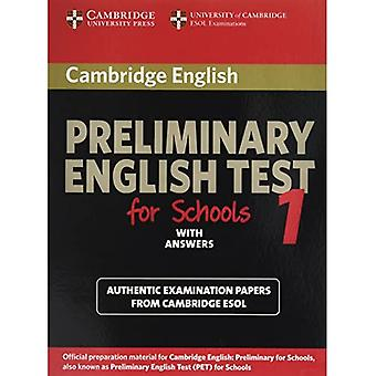 Cambridge Preliminary English Test for Schools 1 with Answers: Examination Papers from University of Cambridge ESOL Examinations