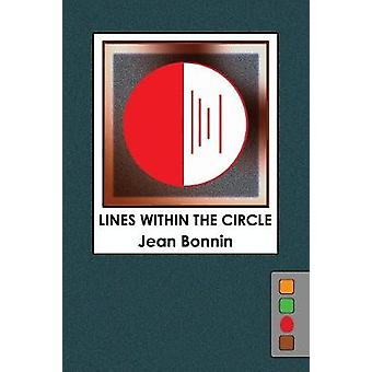Lines Within the Circle by Bonnin & Jean