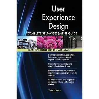 User Experience Design Complete SelfAssessment Guide by Blokdyk & Gerardus