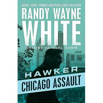 Chicago Assault by White & Randy Wayne