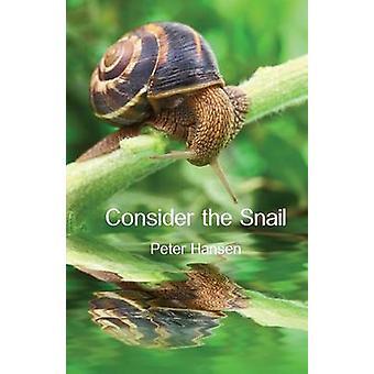 Consider the Snail by Hansen & Peter