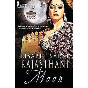 Rajasthani Moon by Sarai & Lisabet