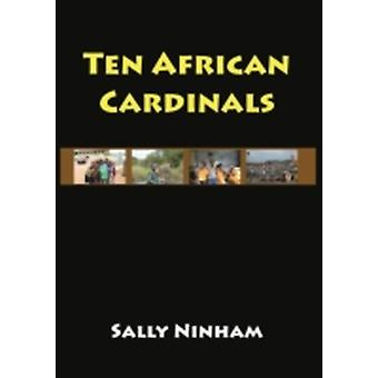 Ten African Cardinals by Ninham & Sally