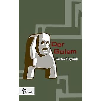 Der Golem by Meyrink & Gustav