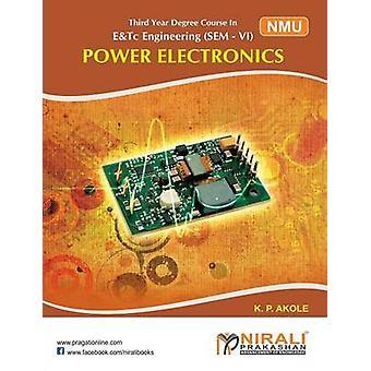 POWER ELECTRONICS by AKOLE & K P