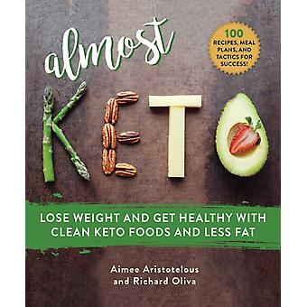 Almost Keto by Aimee Aristotelous