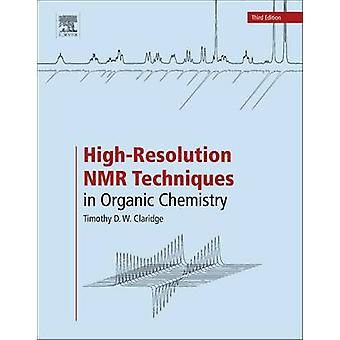 High-Resolution NMR Techniques in Organic Chemistry (3rd Revised edit