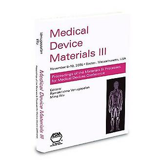 Medical Device Materials III by ASM International - 9780871708458 Book