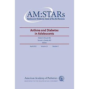 AM - STARs - Asthma and Diabetes in Adolescents by Robert A. Wood - Sam