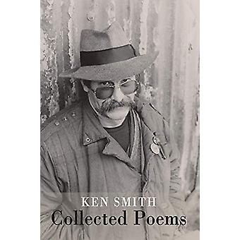 Collected Poems by Ken Smith - 9781780374321 Book