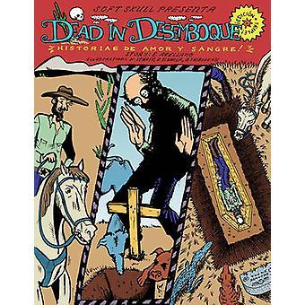 Dead in Desemboque by Eddy Robert Arellano - 9780979663642 Book