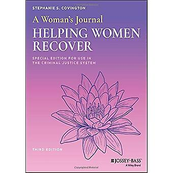 A Woman's Journal - Helping Women Recover - Special Edition for Use in