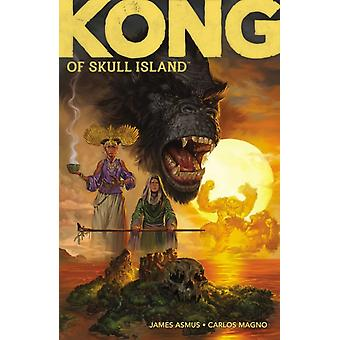 Kong of Skull Island Vol. 1 by James Asmus & Illustrated by Carlos Magno