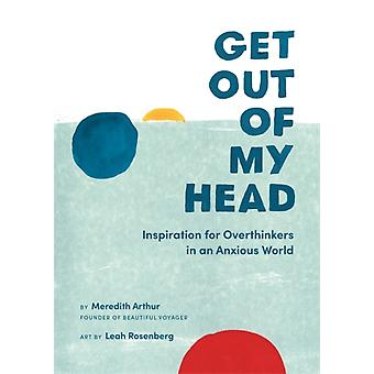 Get Out of My Head by Arthur & Meredith